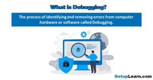 Read more about the article What is Debugging? Types of Errors