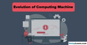 Read more about the article 10 Evolution of Computing Machine, History